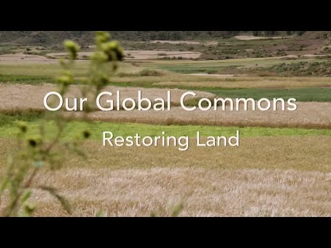 Our Global Commons: Sustainable Land Management
