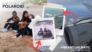 HOW TO GET POLAROID EFFECT FOR INSTAGRAM | iPhone polaroid editing tutorial