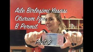 İsviçre'de Aile Birleşimi Yasası | B Permit | Part 2