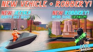 Roblox Jailbreak New Jetski and Power Plant Update Jailbreak Minigames AND Arsenal Road to 1400