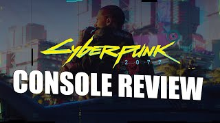 Cyberpunk 2077 Console Review - A Colossal Disappointment (Video Game Video Review)