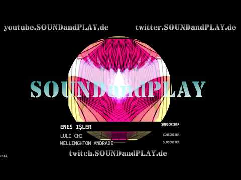 🔴 SOUNDandPLAY on AIR - 18:00Uhr to 24:00 !! all copyright free sounds #023