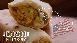 The Real History Behind Burritos