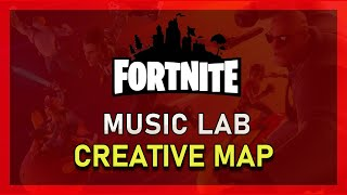 Fortnite Music Lab - Music Block Creative Map with Code