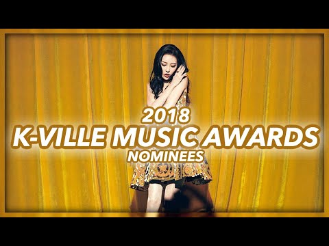 K-VILLE MUSIC AWARDS 2018: NOMINEES