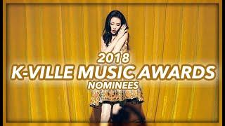 K-VILLE MUSIC AWARDS 2018: NOMINEES