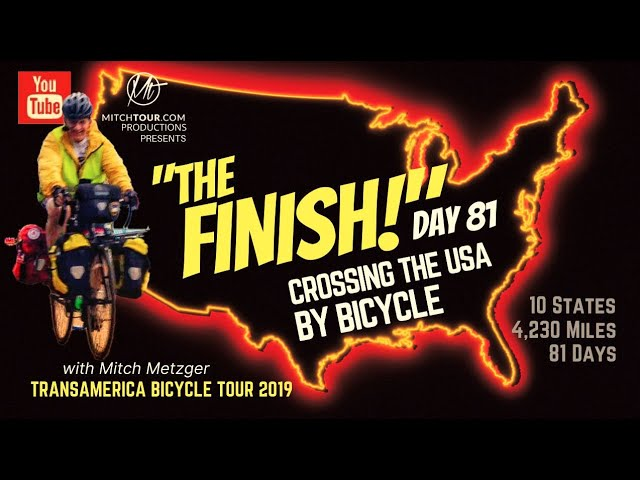 THE FINISH! CROSSING THE USA BY BICYCLE