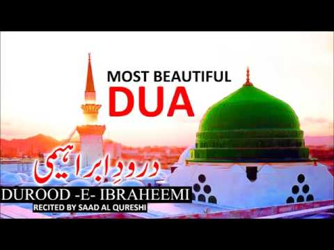 Most Beautiful Dua HD Heart Touching Darood Shareef - Islamic Channel