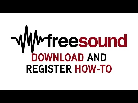 Freesound - How to Register, Activate, Login & Download Sounds