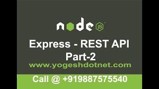 Basic of CRUD using express    REST API Using Express Part-2   Hindi