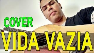 Bruno & Marrone - Vida Vazia ( Cover por Lucas Silva )