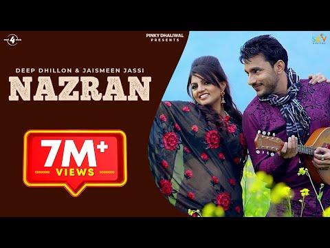 New Punjabi Songs 2015   Nazran    Deep Dhillon & Jaismeen Jassi   Latest New Punjabi Songs 2014