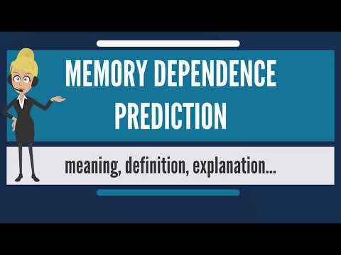 What is MEMORY DEPENDENCE PREDICTION? What does MEMORY DEPENDENCE PREDICTION mean?