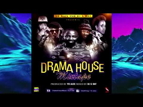 DRAMA HOUSE MIXTAPE 2018 [kenyan gospel mix] - YO ALEX_DJ G DAT