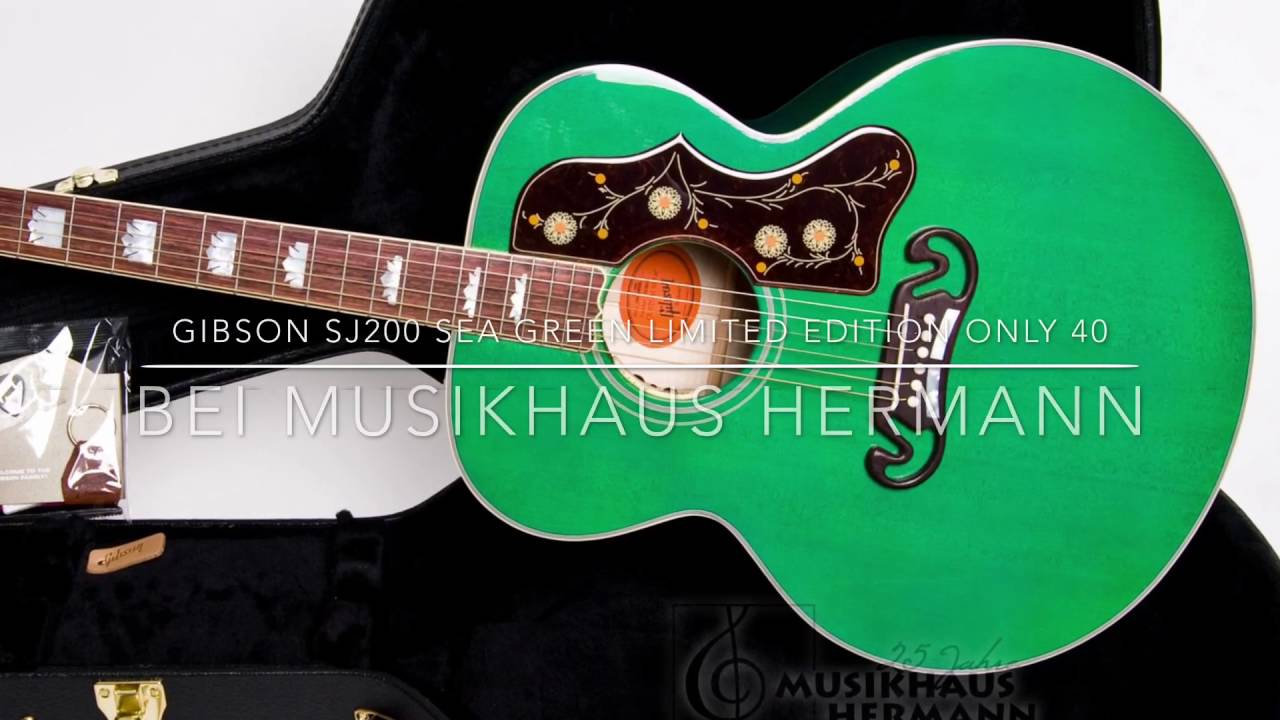 Gibson Sj200 Sea Green Limited Edition Only40 Youtube