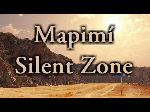 """Mapimí Silent Zone"" 