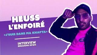 L'interview Breaking News d'Heuss L'enfoiré