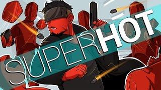 Super Hot VR   I