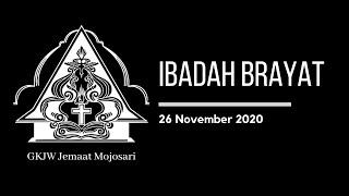 Ibadah Brayat 26 November 2020 - GKJW Jemaat Mojosari