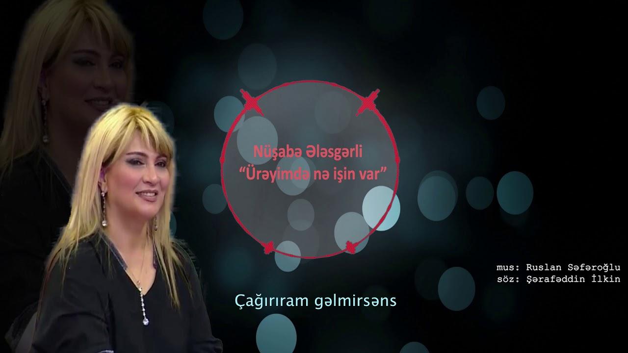 Nusabe Elesgerli Ne Isin Var 2019 Yeni Xit Youtube