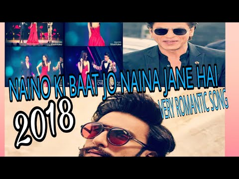 naino-ki-jo-baat-naina-jane-hai- -official-video -romanantic-song- 💖💖💖💓💓🎶🎶🎶💞💞💖💖💖