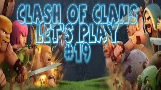 Clash of Clans - Let's Play Episode #19: Farming in Single Player!