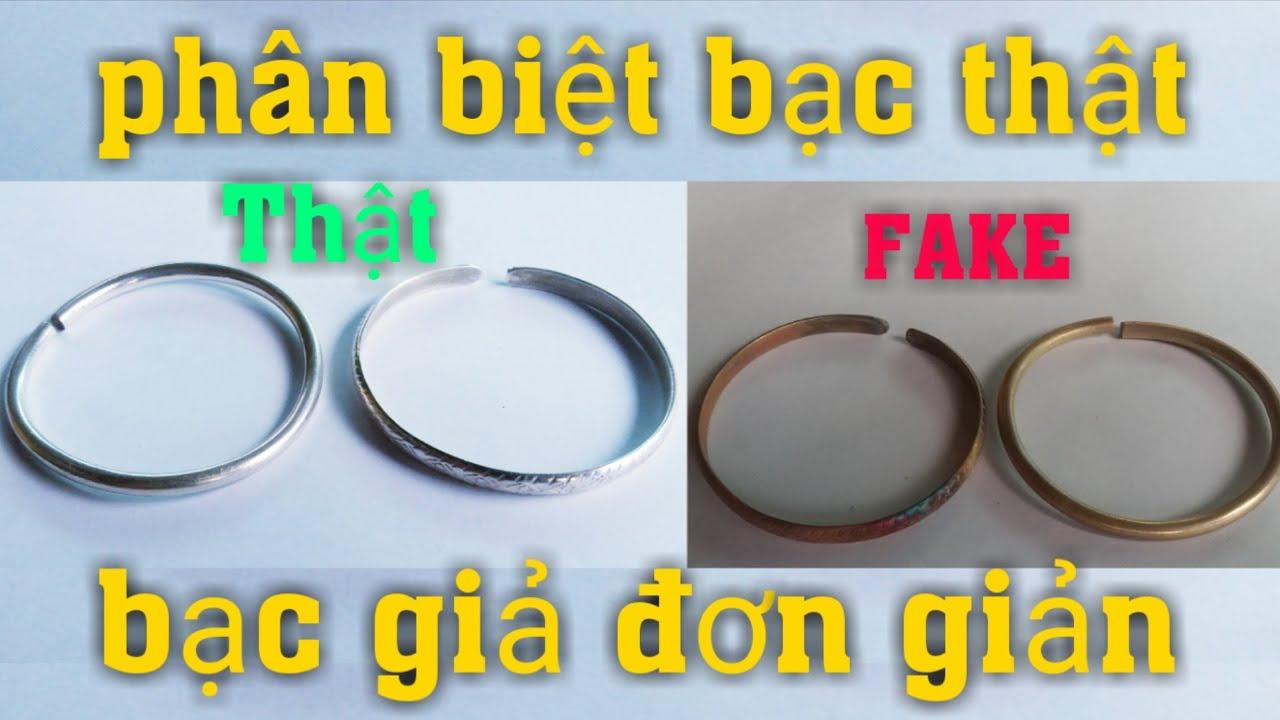 PHN | phân biệt bạc thật bạc giả đơn giản – silver real and silver fake |