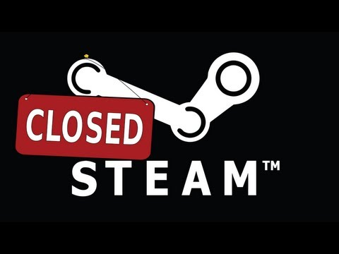 What If Steam Closed?