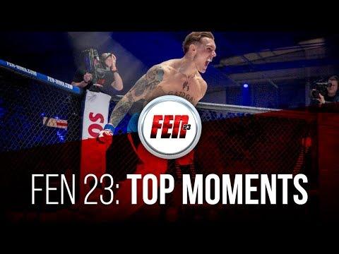 FEN 23: TOP Moments (MMA / K-1)