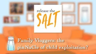 16. Family Vloggers: the pinNaCle of child exploitation?