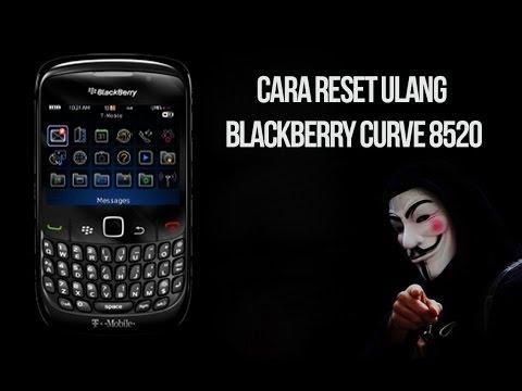 Cara Reset Ulang BlackBerry Curve 8520