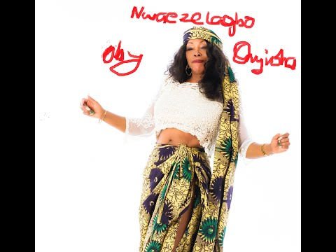 Nwaezelagbo - Oby Onyioha