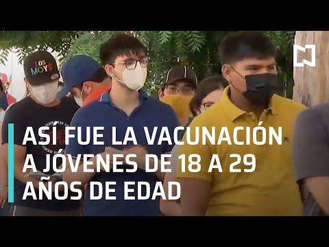 Vacunación contra el covid-19 a jóvenes de 18 a 29 años de edad en México - En Punto