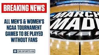 BREAKING: NCAA Tournament games to be held without fans due to coronavirus