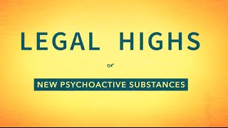 New Psychoactive Substances (AKA Legal Highs) WCADA Awareness Video