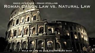 Roman Canon Law vs. Natural Law _ Frank O_collins Interview .mp4