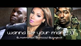 Mark Morrison - Wanna Be Your Man 2.0 ft. K.O. McCoy & Young Buck (Official Audio)