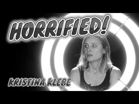 HORRIFIED! Episode 2.21 Kristina Klebe