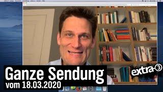 Extra 3 vom 18.03.2020 mit Christian Ehring (Homeoffice-Ausgabe) | extra 3 | NDR