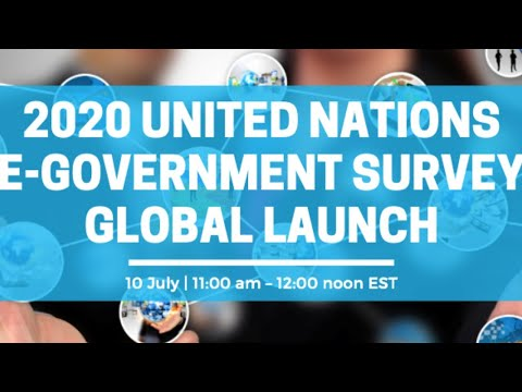 2020 United Nations e-Government Survey Global Launch