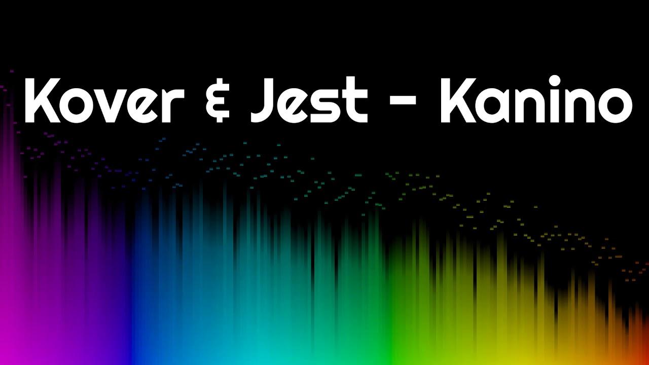 DJ Kover & DJ Jest - Kanino