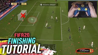 HOW TO FINISH IN FIFA 20 TUTORIAL - COMPLETE GUIDE TO FINISHING