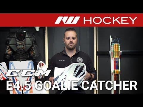 CCM Extreme Flex E4.5 Goalie Catcher Review