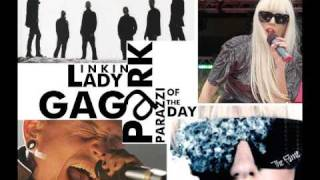 Linkin Park ft. Lady Gaga - Paparazzi of the Day (Mashup)