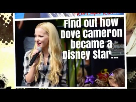 Learn How Dove Cameron Became a Disney...