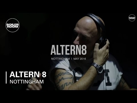 Altern 8 Boiler Room Nottingham DJ Set