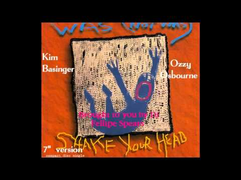 Kim Basinger & Ozzy Osbourne - Shake Your Head  (Was Not was 7'' Version* HD)