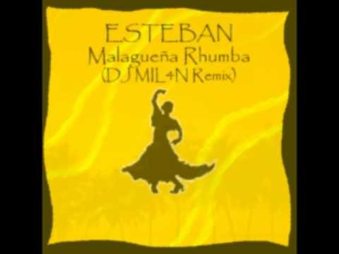 Esteban - Malaguena Rhumba (DJ MIL4N Intro Mix)