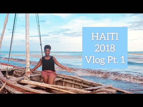 VLOG: TRIP TO HAITI PART 1