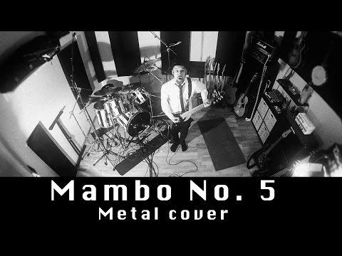 Mambo No. 5 (metal cover by Leo Moracchioli)